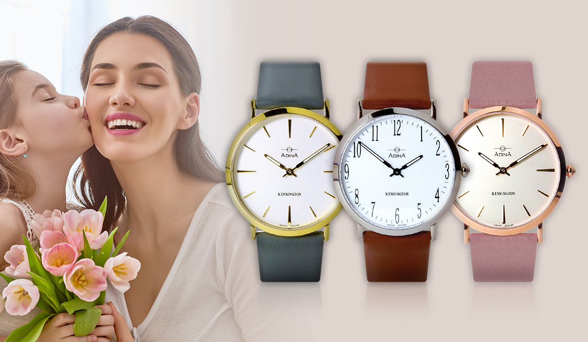 Celebrate Mother's Day. Spoil your mum, buy an Adina Watch.